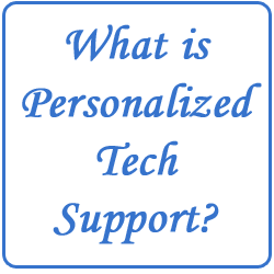 What is Personalized Tech Support